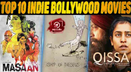 Top 10 Indie Bollywood Movies