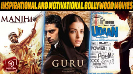 Top 10 Inspirational And Motivational Bollywood Movies