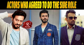 Actors Who Agreed To Do The Side Role