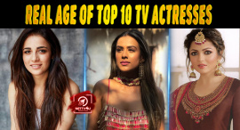 Real Age Of Top 10 TV Actresses