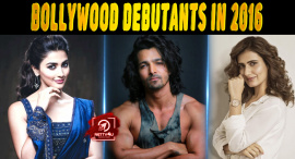 Top 10 Bollywood Debutants In 2016 Who Dazzled The Silver Screen