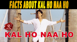 Top 10 Facts About Kal Ho Naa Ho