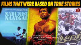 Top 10 Tamil Films That Were Based On True Stories