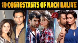 Top 10 Contestants Of Nach Baliye