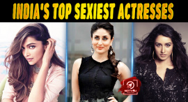India's Top 10 Sexiest Actresses