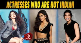 Top 10 Bollywood Actresses Who Are Not Indian