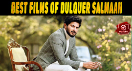 Top 10 Films Of Dulquer Salmaan