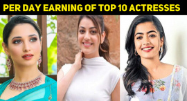Per Day Earning Of Top 10 South Indian Actresses