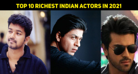 Top 10 Richest Indian Actors In 2021