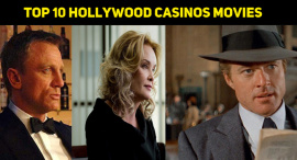 Top 10 Hollywood Movies Related To Casinos