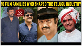 10 Film Families Who Shaped The Telugu Industry