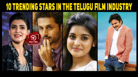 10 Trending Stars In The Telugu Industry