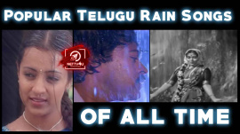 Popular Telugu Rain Songs of all time