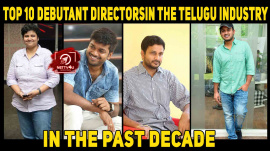 Top 10 Debutant Directors In The Telugu Industry In The Past Decade