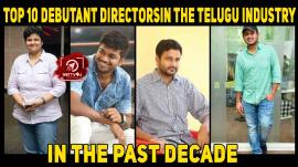 Top 10 Debutant Directors In The Telugu Industry In The Past Decade