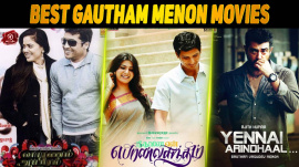 Top 10 Gautham Menon Movies In Tamil
