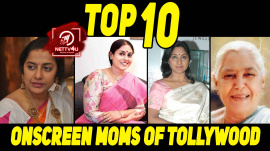 Top 10 Onscreen Moms Of Tollywood