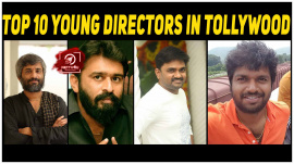 Top 10 Young Directors In Tollywood