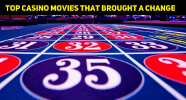 Top Movies That Changed Us The Way We Look At The Casinos