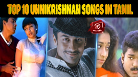 The Top 10 P. Unnikrishnan Songs To Listen In Tamil