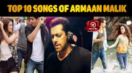 Top 10 Songs Of Armaan Malik
