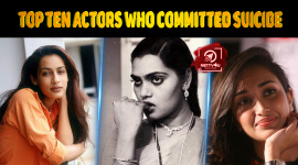 Top Ten Actors Who Committed Suicide Due To The Movie Industry