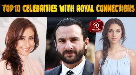 Top Ten Bollywood Celebrities With Royal Connections