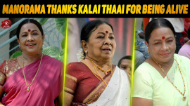 'Aachi' Manorama Thanks Kalai Thaai For Being Alive...!
