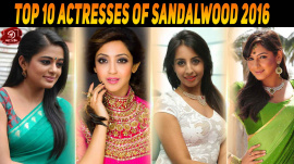 Top 10 Actresses Of Sandalwood 2016