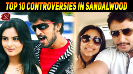 Top 10 Controversies In Sandalwood