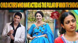 Child Actors Who Have Acted As The Pillar Of Hindi TV Shows