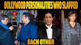 Famous Bollywood Personalities Who Slapped Each Other!