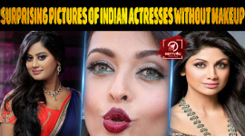Top 10 Surprising Pictures Of Indian Actresses Without Makeup