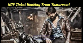 KGF Ticket Booking From Tomorrow!