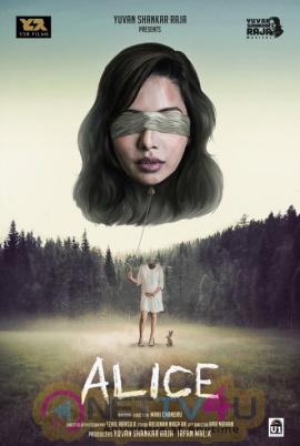 Alice 1st Look Poster Yuvan Shankar Raja Production In Raiza Wilson