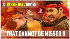 10 Mahesh Babu Movies That Cannot Be Missed