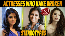 10 Actresses Who Have Broken Stereotypes