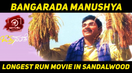 Bangarada Manushya: Longest Run Movie In Sandalwood