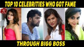 Top 10 Celebrities Who Got Fame Through Bigg Boss