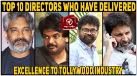 Top 10 Directors Who Have Delivered Excellence To Tollywood Industry