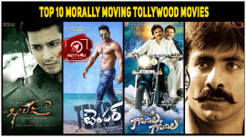 Top 10 Morally Moving Tollywood Movies