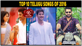 Top 10 Telugu Songs Of 2016