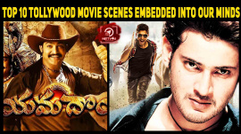 Top 10 Tollywood Movie Scenes Embedded Into Our Minds