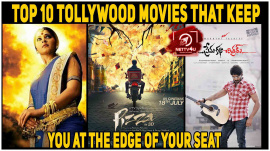 Top 10 Tollywood Movies That Keep You At The Edge Of Your Seat