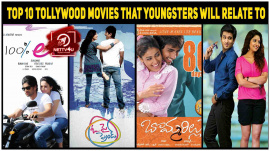 Top 10 Tollywood Movies That Youngsters Will Relate To