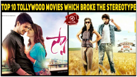 Top 10 Tollywood Movies Which Broke The Stereotype