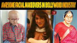 Awesome Facial Makeovers In Bollywood Industry