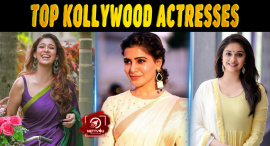 Top 10 Kollywood Actresses