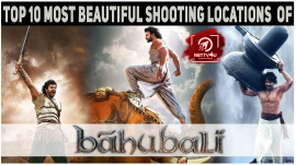 Top 10 Most Beautiful Shooting Locations Of Baahubali Movie