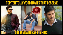 Top Ten Tollywood Movies That Deserve A Remake In Hindi